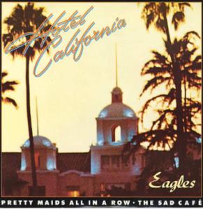 """The Eagles: """"Hotel California"""""""